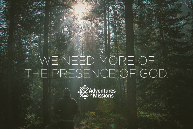 We Need More of the Presence of God